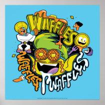 Teen Titans Go! | Beast Boy Waffles Poster