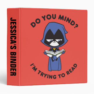 "Teen Titans Go! | Raven ""I'm Trying To Read"" Binder"