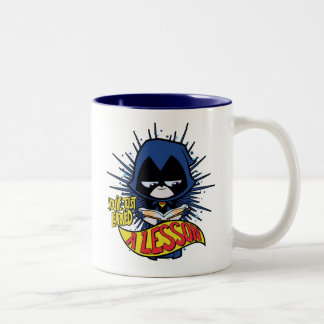 "Teen Titans Go! | Raven ""Learned A Lesson"" Two-Tone Coffee Mug"