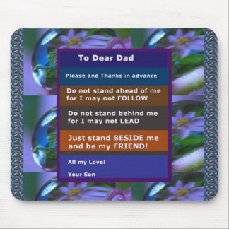 TEEN  to DAD: FUNNY SERIOUS inspiration LOWPRICE Mouse Pad