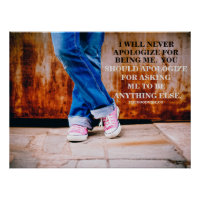 Teen with Jeans and Pink Tennis Shoes & Quote Poster