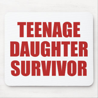 Teenage Daughter Survivor Mouse Pad