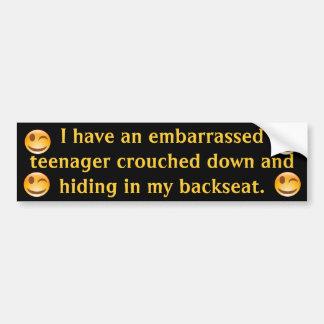 Teenage Embarrassment Bumper Sticker w/Smiley Wink Car Bumper Sticker