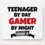 Teenager by Day Gamer by Night Mouse Pads
