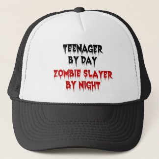 Teenager by Day Zombie Slayer by Night Trucker Hat