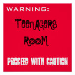 TEENAGERS ROOM PROCEED WITH CAUTION POSTERS