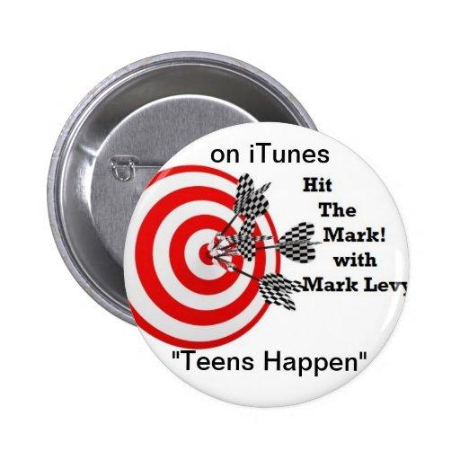 Teens Happen pin