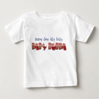 Teeny Tiny itty Bitty Baby Bubba Baby T-Shirt