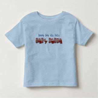 Teeny Tiny itty Bitty Baby Bubba Toddler T-shirt