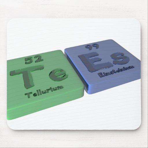 Tees as Te Tellurium and Es Einsteinium Mouse Pad