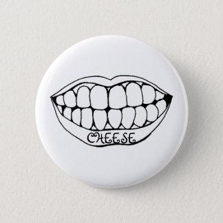 Teeth, CHEESE Pinback Button
