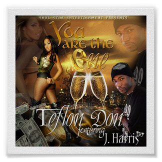 Teflon Don- You Are The One Poster