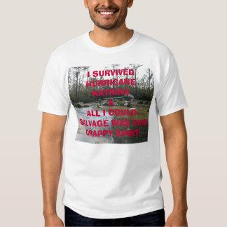 Tegeder Foundation after Katrina, I SURVIVEDHUR... T Shirt