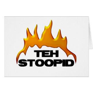 Teh Stoopid Burns Card