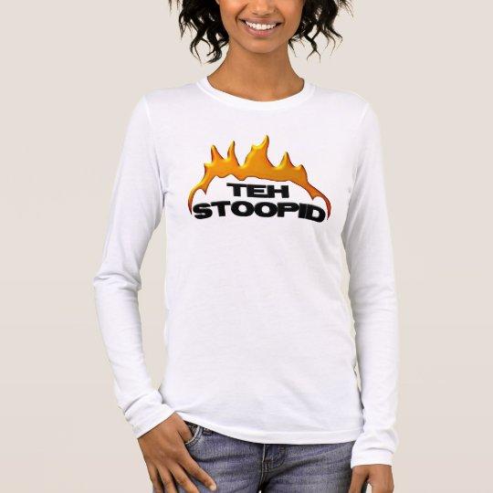 Teh Stoopid Burns - Light Shirts