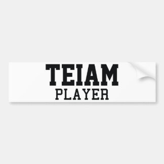 Teiam Player Bumper Sticker