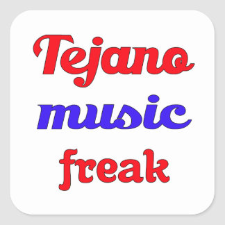 Tejano Music Freak Square Sticker