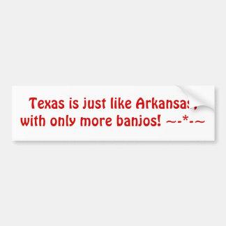 Tejas es apenas como Arkansas, con solamente más p Pegatina Para Auto