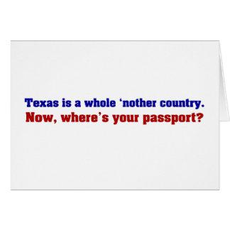 Tejas es un país entero del nother tarjeta de felicitación