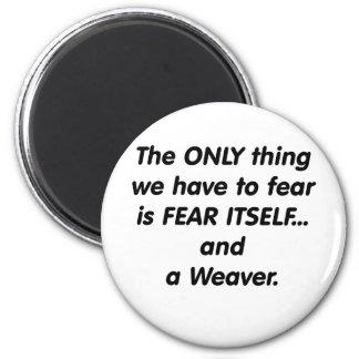 tejedor del miedo imán redondo 5 cm