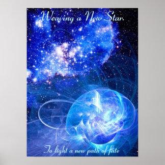 Tejiendo una nueva estrella -06062009 póster
