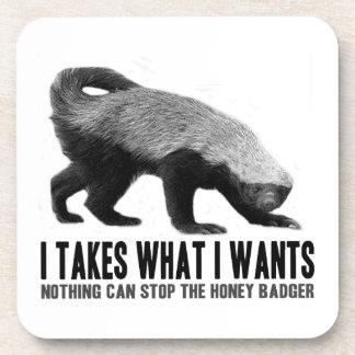 Tejón de miel - I toma lo que quiere I Posavasos De Bebidas