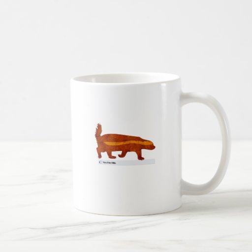 Tejón de miel - usted tiene gusto de esto taza