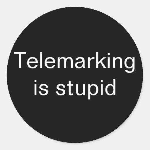 Telemarking es pequeño estúpido pegatina redonda