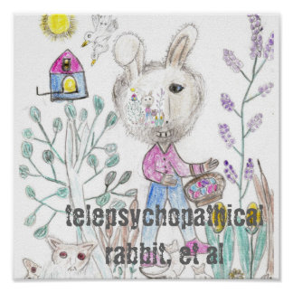 Telepsychopathical Rabbit Poster