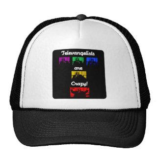 Televangelists Are Crazy! Cap Trucker Hat