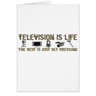 Television is Life Card
