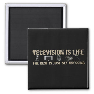 Television is Life Magnets