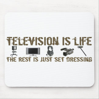 Television is Life Mouse Pad