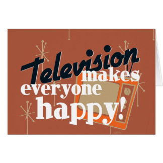 Television Makes Everyone Happy! Copper Brown Greeting Card