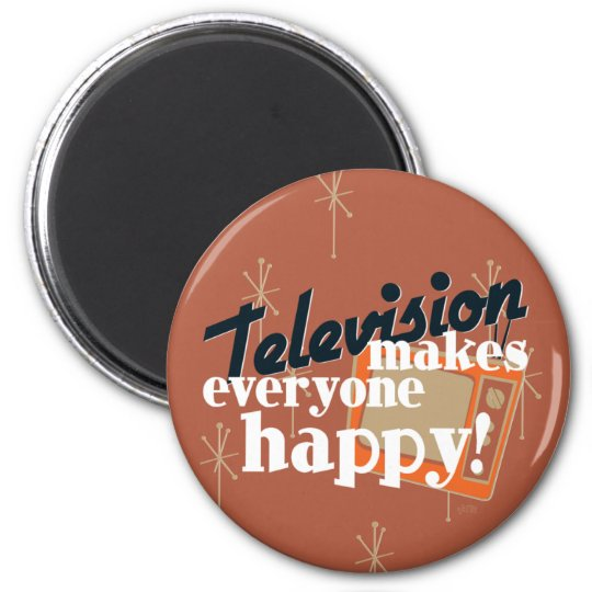 Television Makes Everyone Happy! Copper Brown Magnet