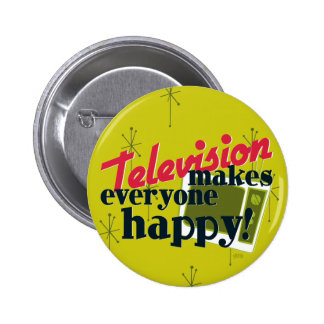 Television Makes Everyone Happy! Harvest Gold Button