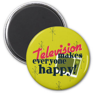 Television Makes Everyone Happy! Harvest Gold Magnet