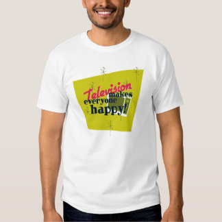 Television Makes Everyone Happy! Harvest Gold T-shirt