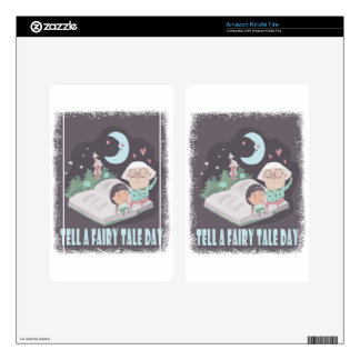 Tell A Fairy Tale Day - Appreciation Day Kindle Fire Decal