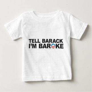 Tell Barack I'm Baroke Baby T-Shirt