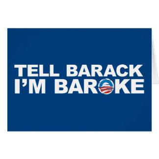 Tell Barack I'm Baroke Card