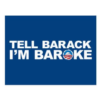 Tell Barack I'm Baroke Postcard