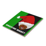 Tell Black Santa What You Want for Christmas Small Square Tile