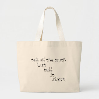 Tell It Slant Large Tote Bag