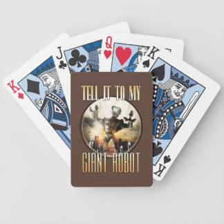 Tell it to My Giant Robot Playing Cards