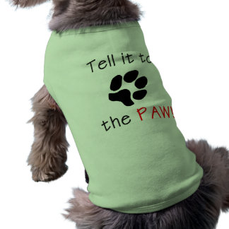 Tell it to the PAW Pet Tee