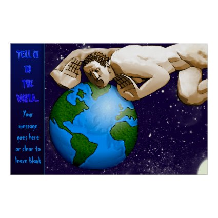 Tell It To The World (Personalized Poster)