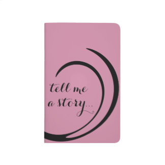 """""""Tell Me a Story..."""" Pocket Journal"""