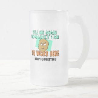 Tell Me How Lucky I Am T-shirts and Gifts Frosted Glass Beer Mug
