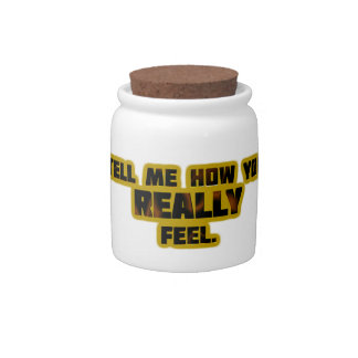 """Tell Me How You REALLY Feel."" Candy Jars"